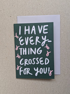 Everything Crossed Greetings Card - The Stationery Cupboard