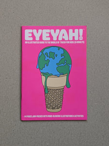 Eyeyah - Trash Issue - The Stationery Cupboard