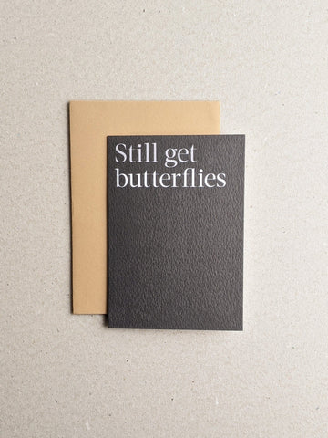 Still Get Butterflies Greetings Card - The Stationery Cupboard