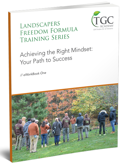 Landscapers Freedom Formula Class 1: Mindset Mastery