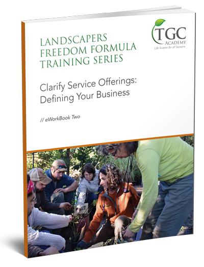 Landscapers Freedom Formula Class 2: Service Offering Clarity