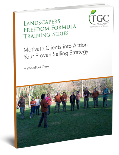 Landscapers Freedom Formula Class 3: Sales Strategy