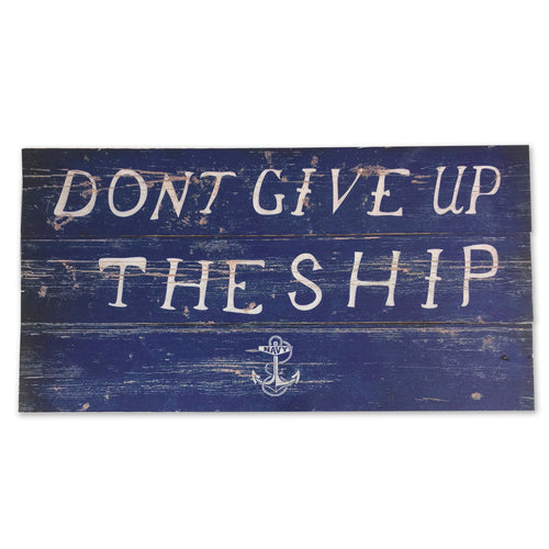 NAVY DON'T GIVE UP THE SHIP PLANK WOOD SIGN (10.5 IN X 20 IN) 3