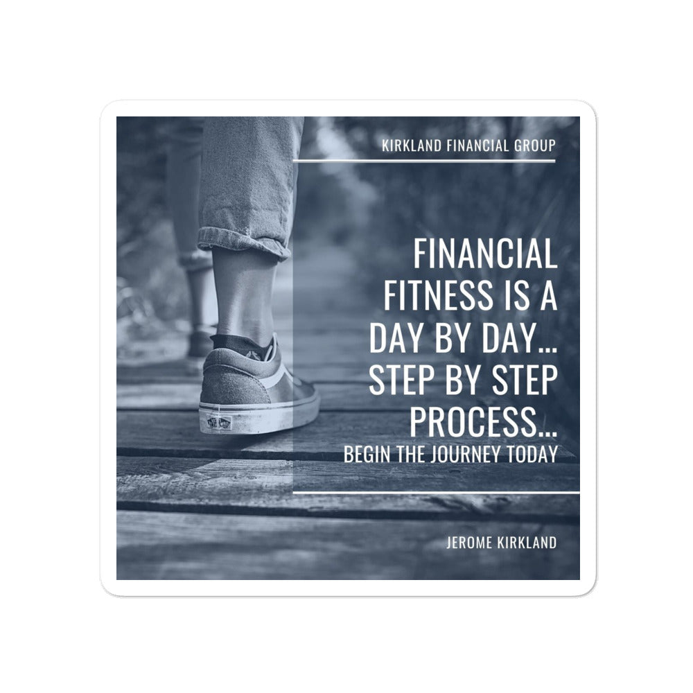 Financial Fitness Is A Day By Day Sticker