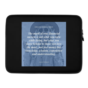 The Mark Of True Financial Success Laptop Sleeve