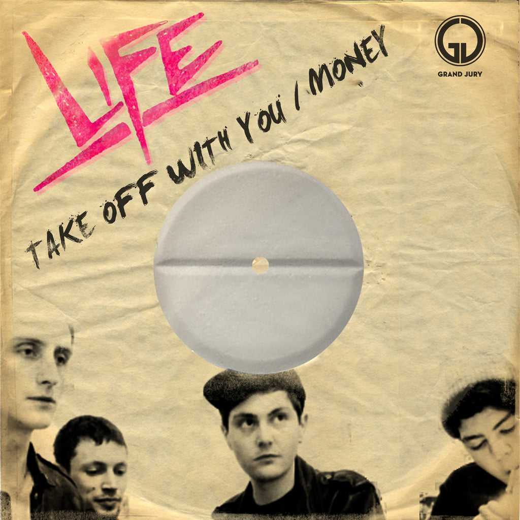 LIFE - Take Off With You / Money 7""
