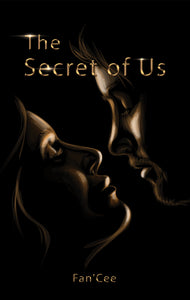 "(New Product!) The Secret of Us||Book One In ""The Secret"" Series"