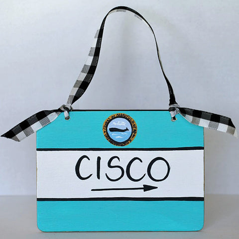 """Cisco"" Nantucket Street Sign Ornament"