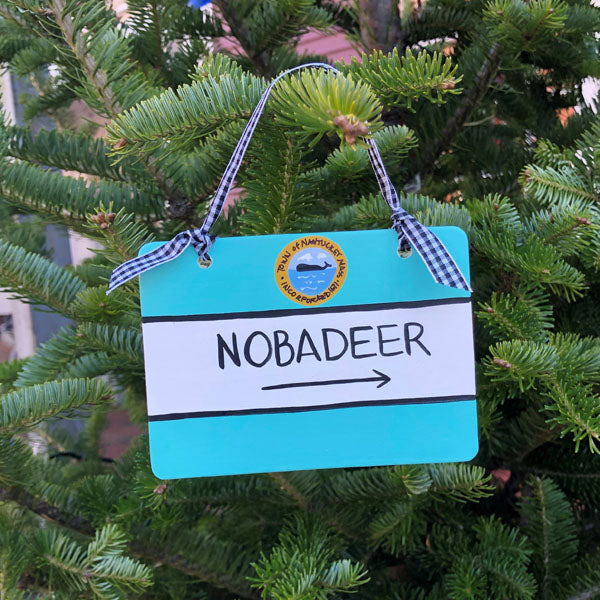 """Nobadeer"" Nantucket Street Sign Ornament"