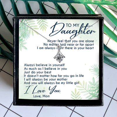 YOU WILL ALWAYS BE MY LITTLE GIRL  - NECKLACE FOR DAUGHTER