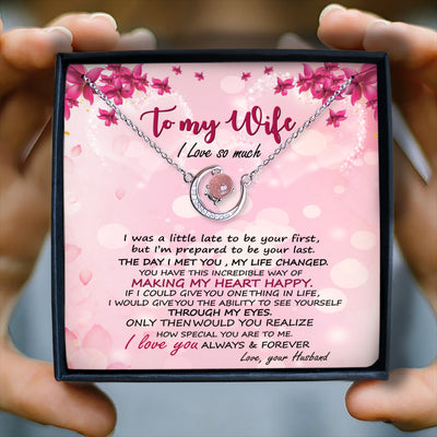 I LOVE YOU ALWAYS & FOREVER - NECKLACE FOR WIFE