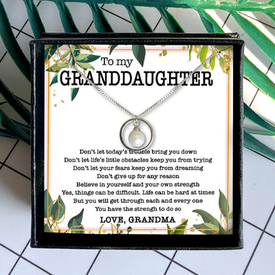 YOU HAVE THE STRENGH - NECKLACE FOR GRANDDAUGHTER FROM GRANDMA