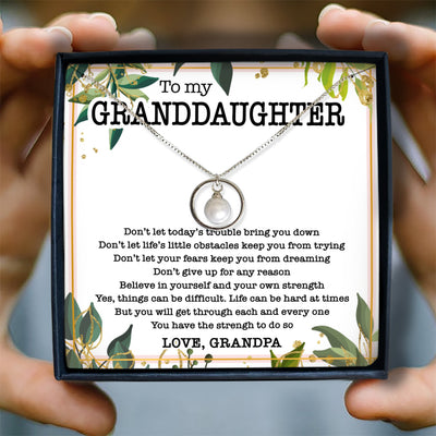 YOU HAVE THE STRENGH - NECKLACE FOR GRANDDAUGHTER FROM GRANDPA