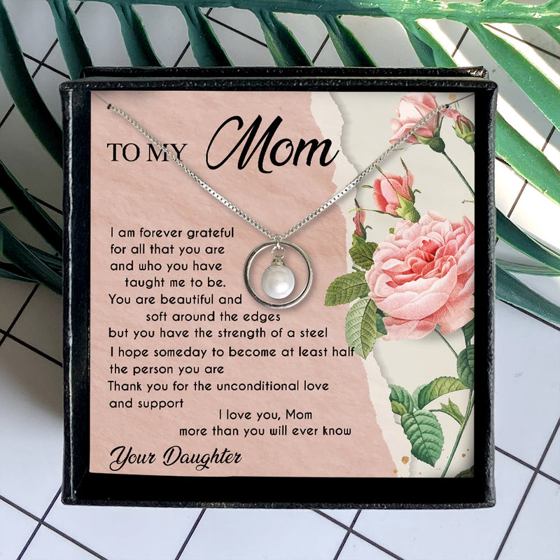 THANK YOU FOR THE UNCONDITIONAL LOVE AND SUPPORT - NECKLACE FOR MOM FROM DAUGHTER