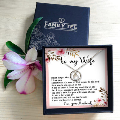 LOVE YOU TILL MY LAST BREATH - NECKLACE FOR WIFE FROM HUSBAND