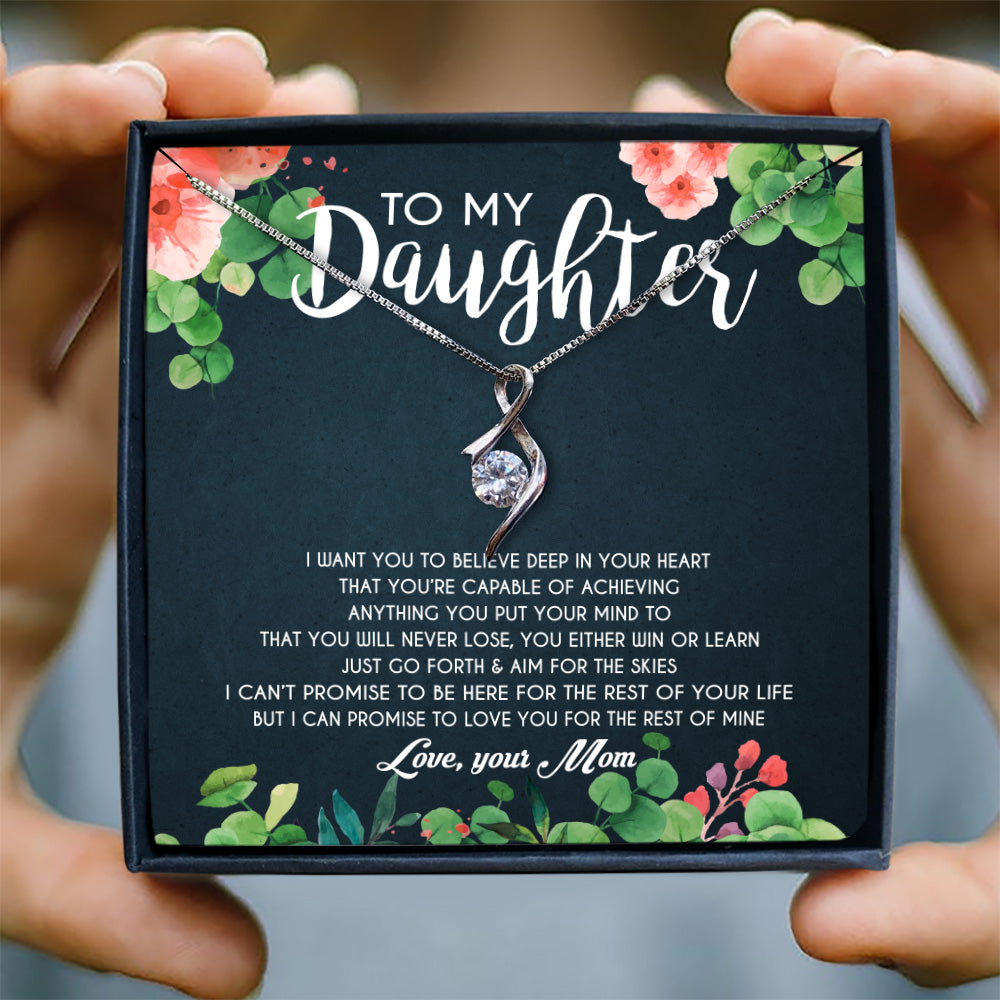 I WANT YOU TO BELIEVE DEEP IN YOUR HEART  - NECKLACE FOR DAUGHTER