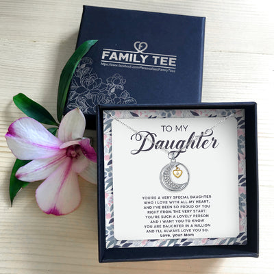 YOU'RE A VERY SPECIAL DAUGHTER - NECKLACE FOR DAUGHTER