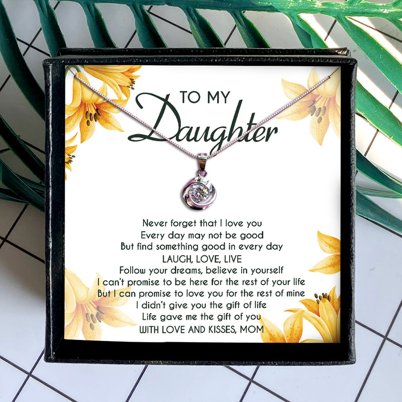 LIFE GAVE ME THE GIFT OF YOU - NECKLACE FOR DAUGHTER FROM MOM