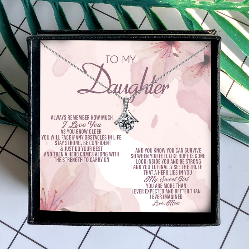 ALWAYS REMEMBER HOW MUCH I LOVE YOU - NECKLACE FOR DAUGHTER
