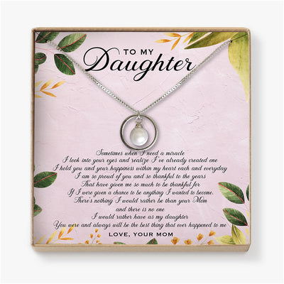 SOMETIMES WHEN I NEED A MIRACLE - NECKLACE FOR DAUGHTER FROM MOM