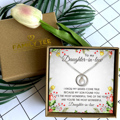 I KNOW MY WISHES COME TRUE - NECKLACE FOR DAUGHTER-IN-LAW FROM MOTHER-IN-LAW