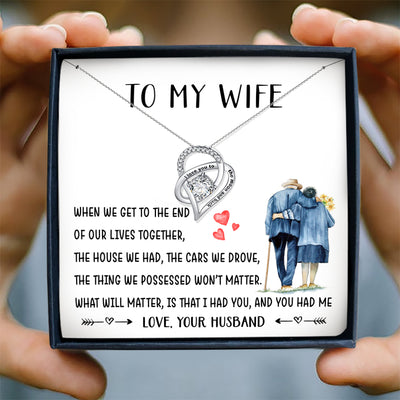 WE GET TO THE END - NECKLACE FOR WIFE FROM HUSBAND