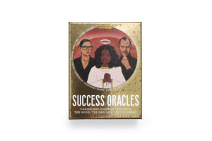 Success Oracles: Career and Business Tips from the Good, the Bad, and the Visionary