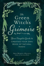 Load image into Gallery viewer, The Green Witch's Grimoire: Your Complete Guide to Creating Your Own Book of Natural Magic