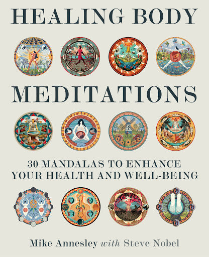 Healing Body Meditations – 30 mandalas to enhance your health and well-being