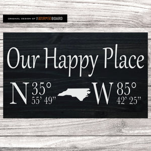 Our Happy Place Sign with GPS Coordinates and State