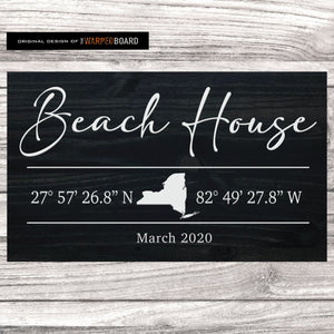 Beach House Sign with GPS Coordinates and State