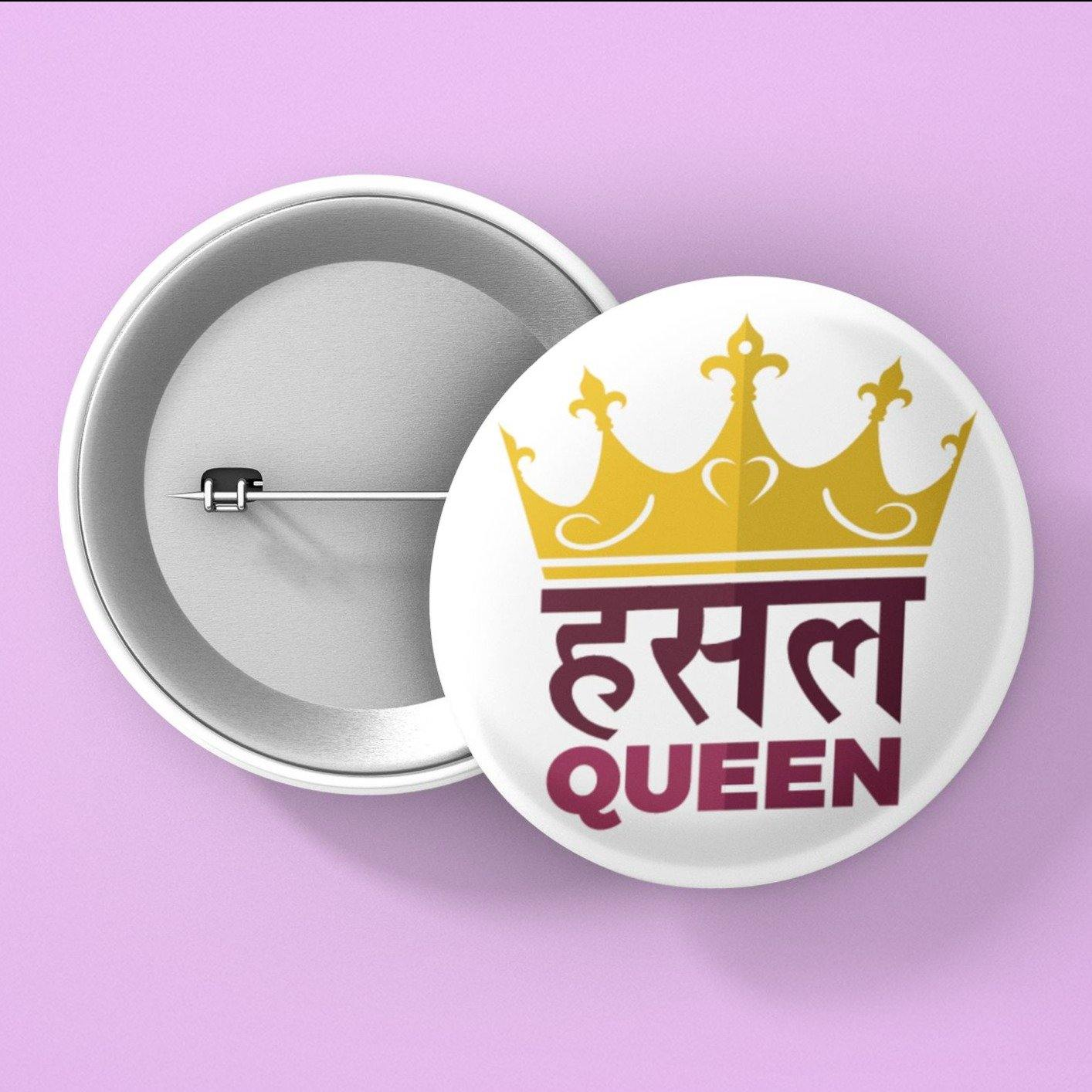 Hustle Queen - Button Badge - Daily Suvichar Store