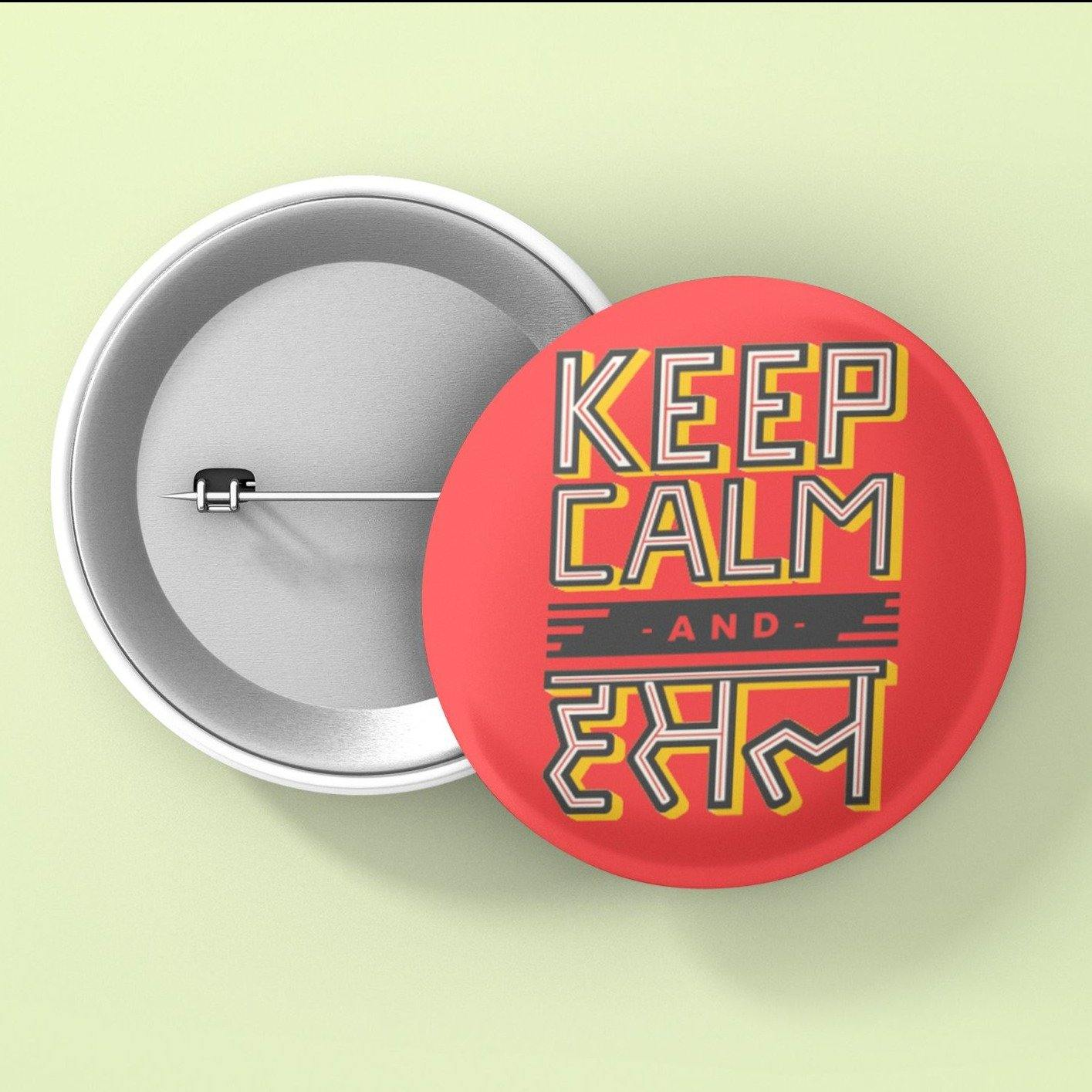 Keep Calm And Hustle - Button Badge - Daily Suvichar Store
