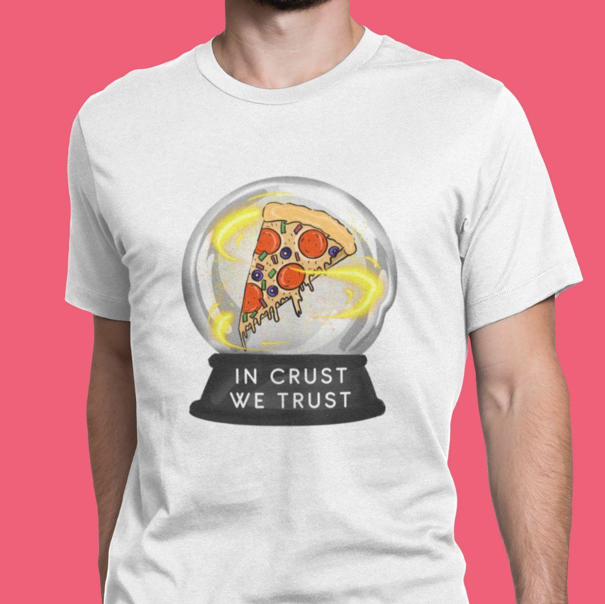 In Crust We Trust - Men's Tshirt - Daily Suvichar Store