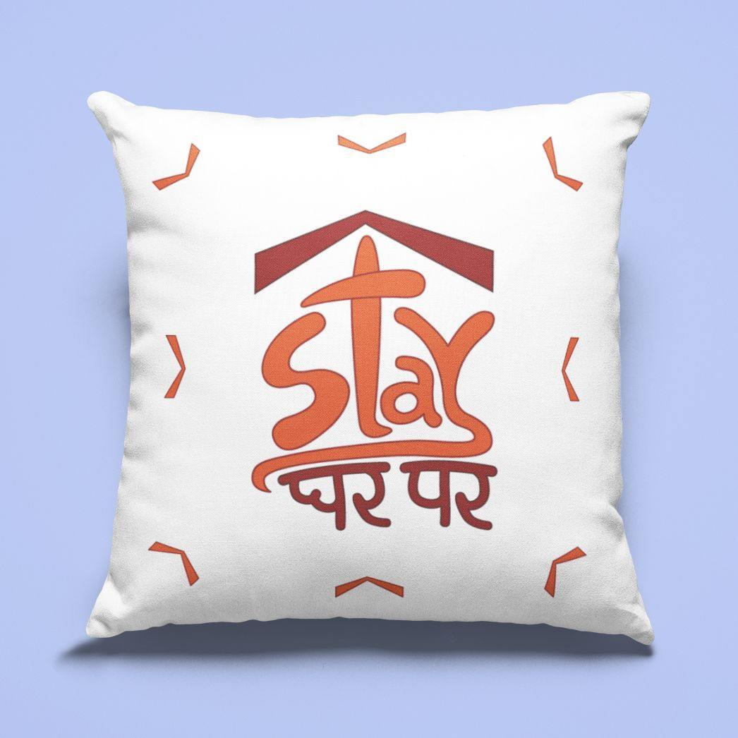 Stay Ghar Par - Cushion - Daily Suvichar Store