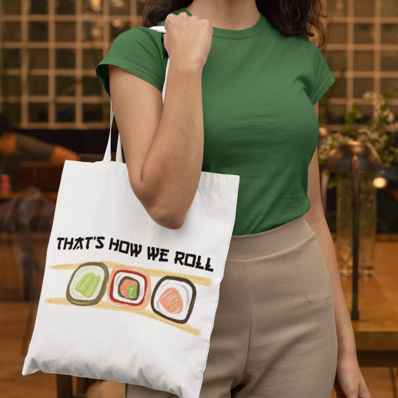 That's How We Roll - Tote Bag - Daily Suvichar Store