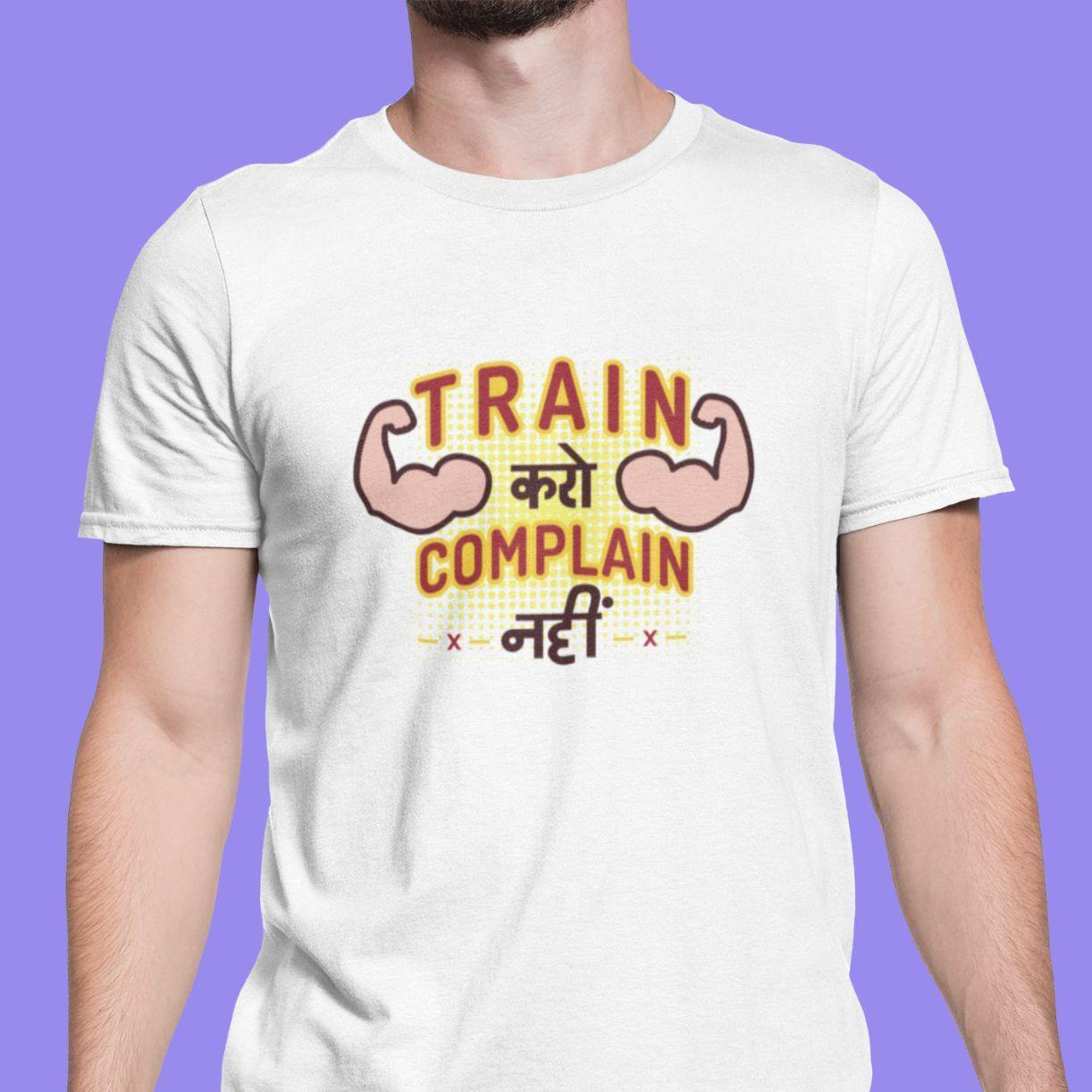 Train Karo, Complain Nahi - Men's Tshirt - Daily Suvichar Store