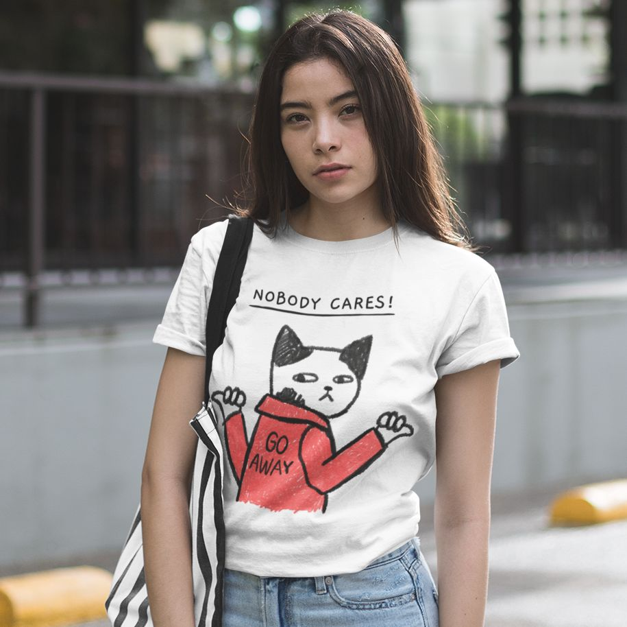 Nobody Cares - Women's Tshirt