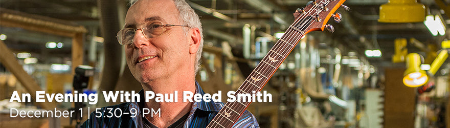 An Evening With Paul Reed Smith