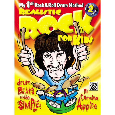 Realistic Rock for Kids (My 1st Rock & Roll Drum Method) Book