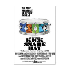 Kick Snare Hat: The True Heartbeat of Hip Hop and R&B DVD