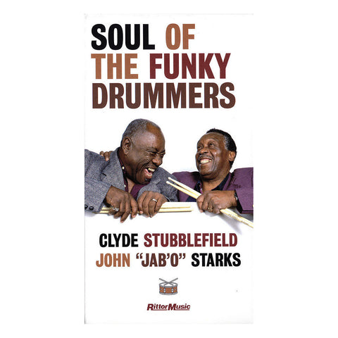 Clyde Stubblefield & John Jab'o Starks - Soul of the Funky Drummers DVD