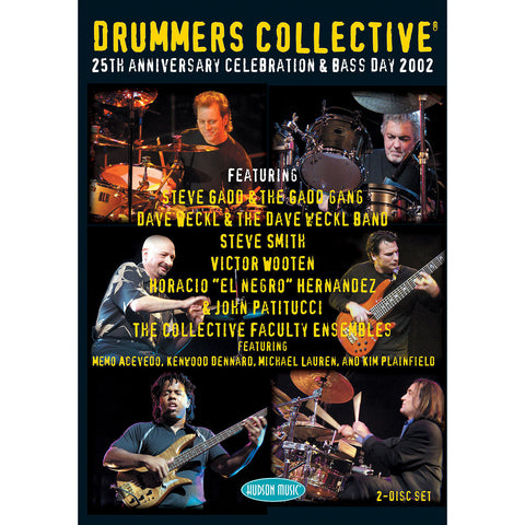 Drummers Collective 25th Anniversary Celebration & Bass Day 2002 DVD