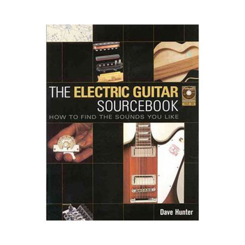 The Electric Guitar Sourcebook by Hunter
