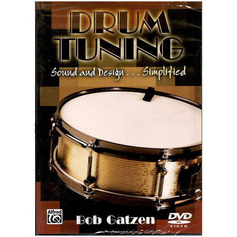 Drum Tuning: Sound and Design: Simplified w/Bob Gatzen DVD