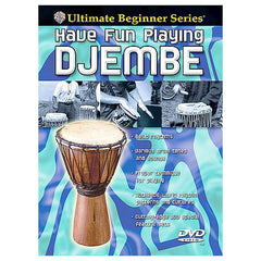 Ultimate Beginner Series: Have Fun Playing Hand Drums - Djembe DVD