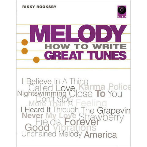 Melody: How To Write Great Tunes by Rooksby