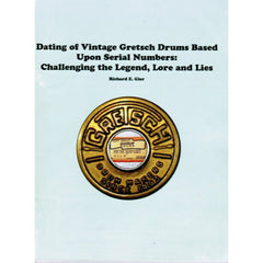 "Rebeats ""The Gretsch Serial Number Dating Guide"" by Rick Gier"