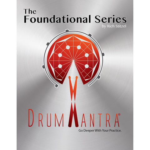 Drum Mantra The Foundational Series Book by Rich Stitzel