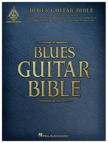 Hal Leonard Blues Guitar Bible